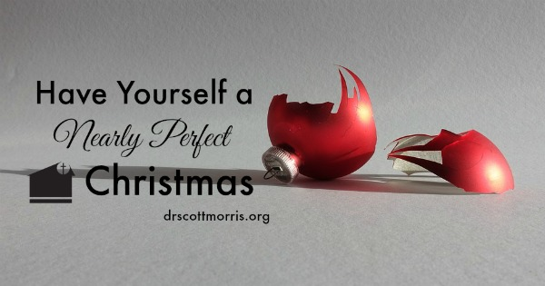 Have Yourself a Nearly Perfect Christmas